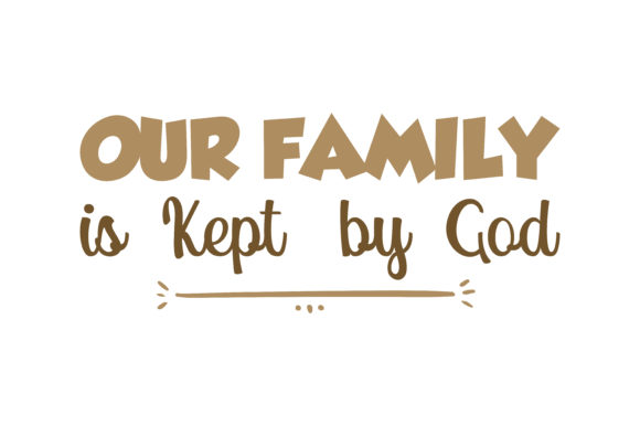 Download Free Our Family Is Kept By God Quote Svg Cut Graphic By Thelucky for Cricut Explore, Silhouette and other cutting machines.
