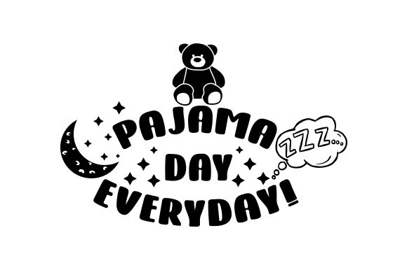 Download Free Pajama Day Everyday Svg Cut File By Creative Fabrica Crafts for Cricut Explore, Silhouette and other cutting machines.