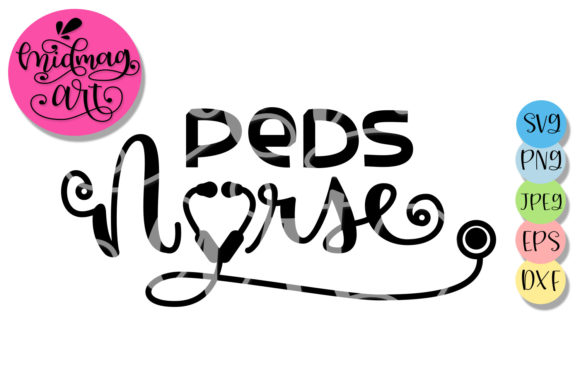 Download Free Peds Nurse Nurse Graphic By Midmagart Creative Fabrica for Cricut Explore, Silhouette and other cutting machines.