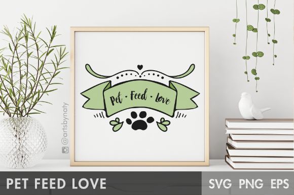 Print on Demand: Pet, Feed, Love Illustration Graphic Illustrations By artsbynaty