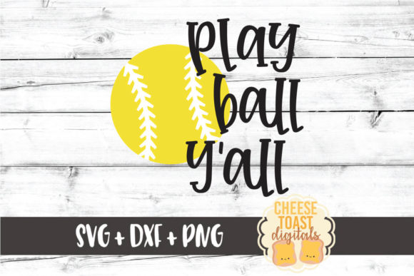 Download Free Play Ball Y All Softball Svg Graphic By Cheesetoastdigitals for Cricut Explore, Silhouette and other cutting machines.