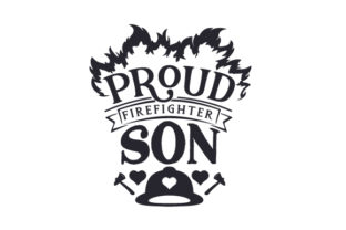 Proud Firefighter Son Craft Design By Creative Fabrica Crafts