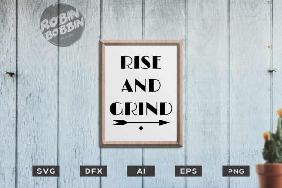 Print on Demand: Rise and Grind - Kitchen Poster Graphic Crafts By RobinBobbinDesign - Image 1