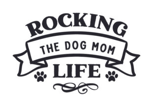 Rocking the Dog Mom Life Craft Design By Creative Fabrica Crafts