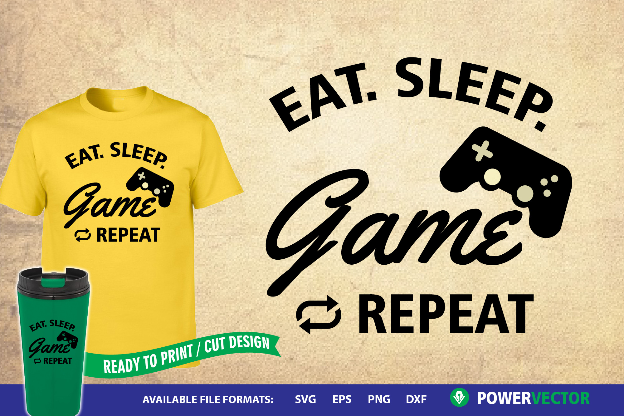 Download Free Sayings Eat Sleep Game Repeat Graphic By Powervector Creative for Cricut Explore, Silhouette and other cutting machines.