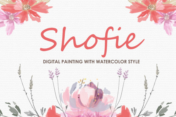 Shofie Watercolor Floral Style Clipart Graphic Illustrations By Kagunan Arts