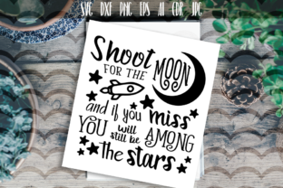 Download Free Shoot For The Moon Svg Vector Typography Graphic By Vector City for Cricut Explore, Silhouette and other cutting machines.