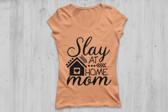 Download Free Slay At Home Mom Svg Graphic By Cosmosfineart Creative Fabrica for Cricut Explore, Silhouette and other cutting machines.