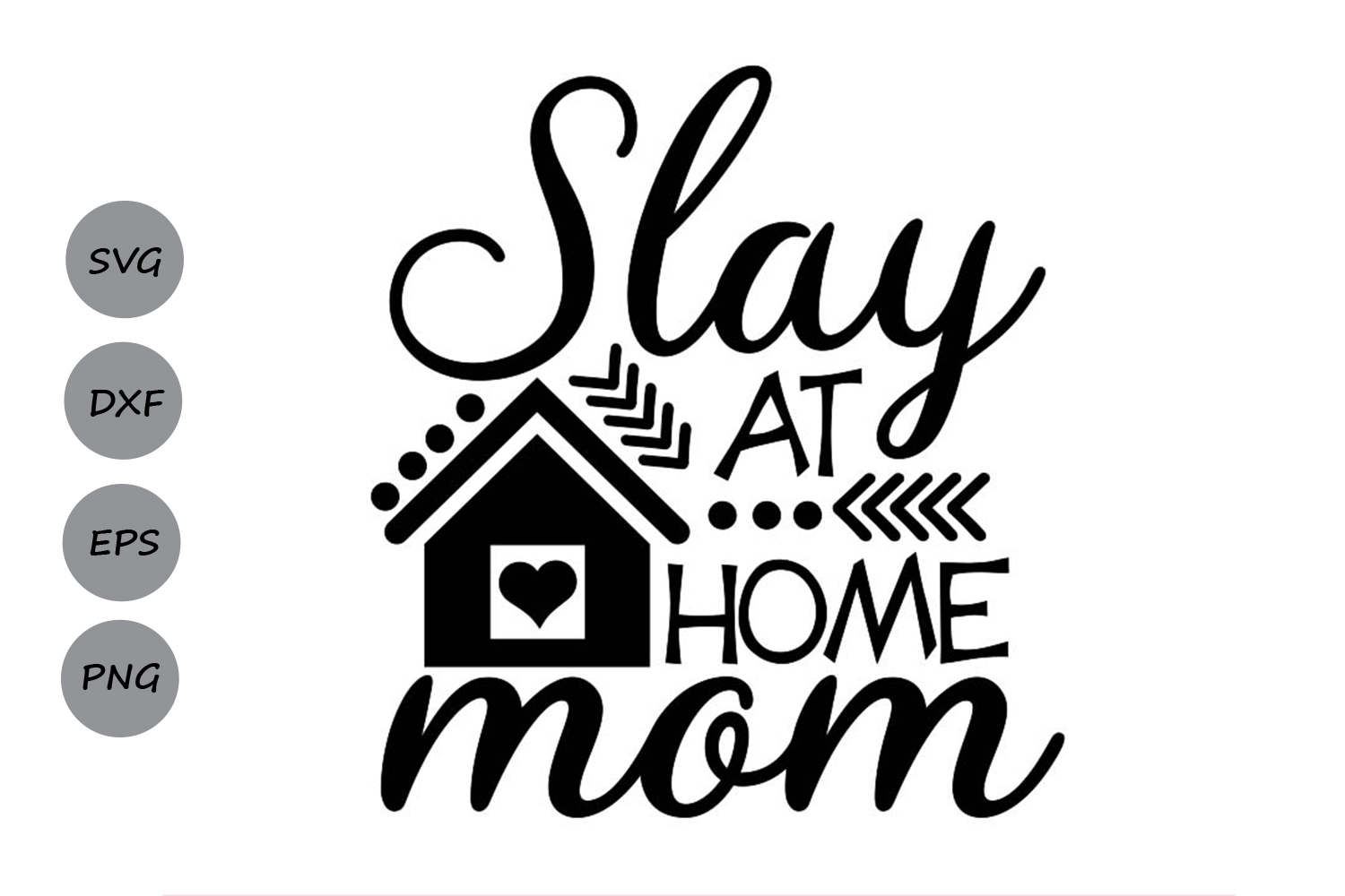 Download Free Slay At Home Mom Svg Graphic By Cosmosfineart Creative Fabrica SVG Cut Files