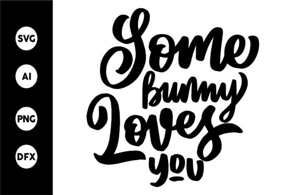 Print on Demand: Some Bunny Love You 2 Graphic Crafts By goodjavastudio