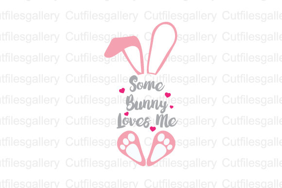 Download Free Some Bunny Loves Me Svg Graphic By Cutfilesgallery Creative for Cricut Explore, Silhouette and other cutting machines.