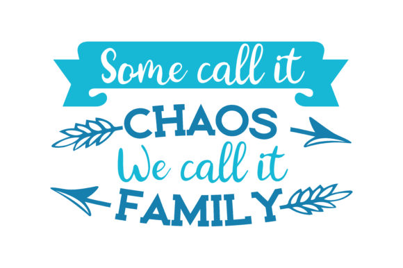 Download Free Some Call It Chaos We Call It Family Quote Svg Cut Graphic By for Cricut Explore, Silhouette and other cutting machines.