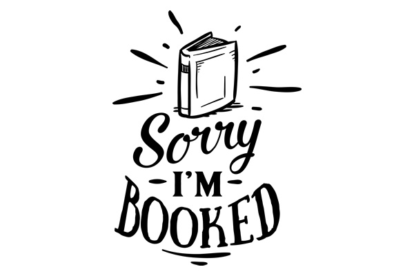 Download Free Sorry I M Booked Svg Cut File By Creative Fabrica Crafts for Cricut Explore, Silhouette and other cutting machines.