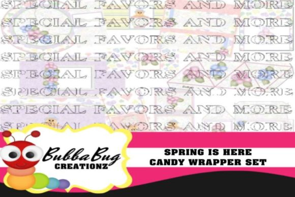 Spring is Here Candy Wrapper Set Graphic Crafts By BUBBABUG