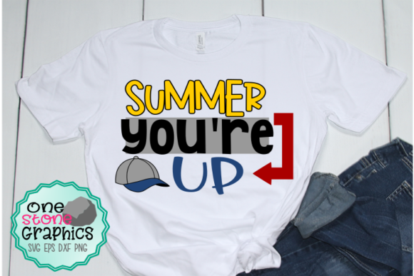 Download Free Summer You Re Up Svg Graphic By Onestonegraphics Creative Fabrica for Cricut Explore, Silhouette and other cutting machines.