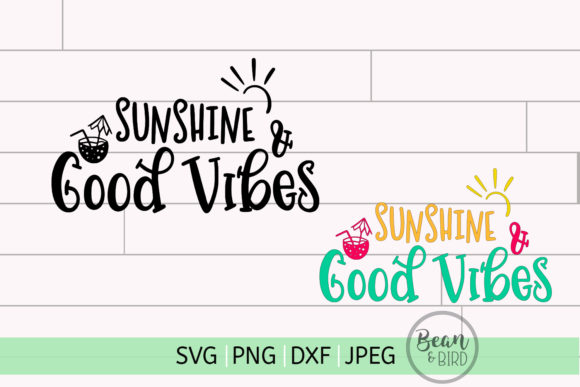 Print on Demand: Sunshine & Good Vibes Graphic Crafts By Bean and  Bird