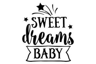 Sweet Dreams Baby Craft Design By Creative Fabrica Crafts