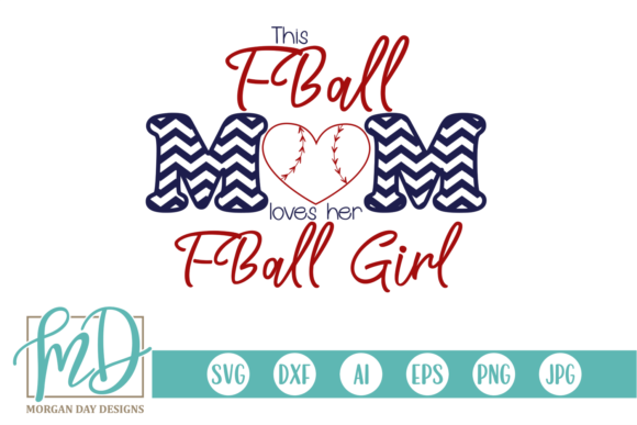 Print on Demand: T Ball Mom Loves Her T Ball Girl SVG Graphic Crafts By Morgan Day Designs