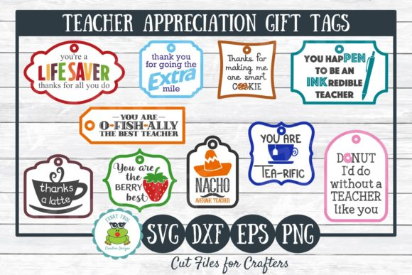 Download Free Teacher Appreciation Gift Tags Graphic By Funkyfrogcreativedesigns Creative Fabrica for Cricut Explore, Silhouette and other cutting machines.