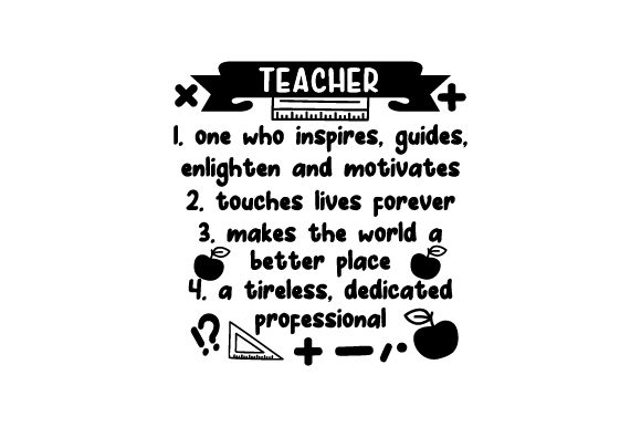 Teacher One Who Inspires, Guides, Enlighten and Motivates School & Teachers Craft Cut File By Creative Fabrica Crafts