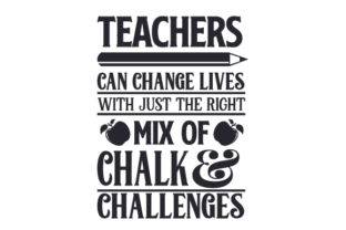 Teachers Can Change Lives with Just the Right Mix of Chalk and Challenges Craft Design By Creative Fabrica Crafts