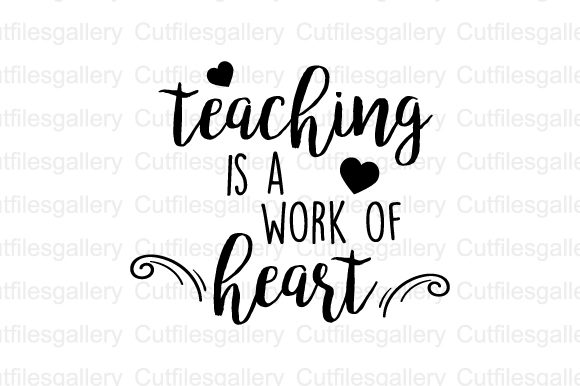 Download Free Teaching Is A Work Of Heart Svg Graphic By Cutfilesgallery for Cricut Explore, Silhouette and other cutting machines.
