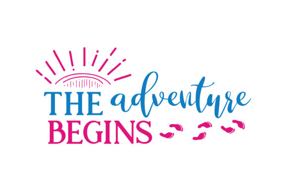 Print on Demand: The Adventure Begins Quote SVG Cut Graphic Crafts By TheLucky