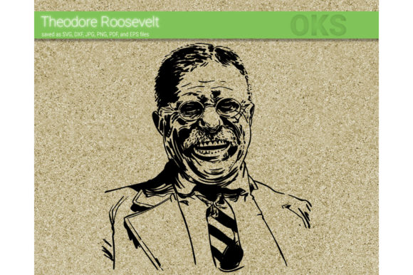 Theodore Roosevelt Svg Vector Graphic By Crafteroks Creative