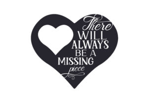 There Will Always Be a Missing Piece Craft Design By Creative Fabrica Crafts