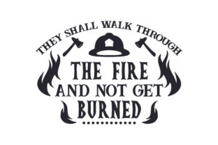 They Shall Walk Through the Fire and Not Get Burned Craft Design By Creative Fabrica Crafts