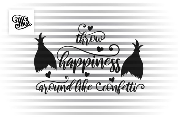 Throw Hapiness Around Like Confetti Graphic Crafts By Illustrator Guru - Image 2
