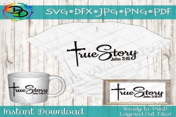 Download Free True Story John 3 16 Svg Religious Quot Graphic By for Cricut Explore, Silhouette and other cutting machines.