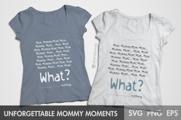 Print on Demand: Unforgettable Mommy Moments Graphic Crafts By artsbynaty