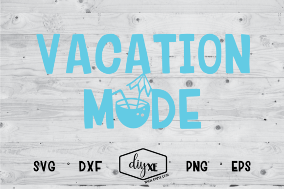 Vacation Mode Graphic By Sheryl Holst Creative Fabrica