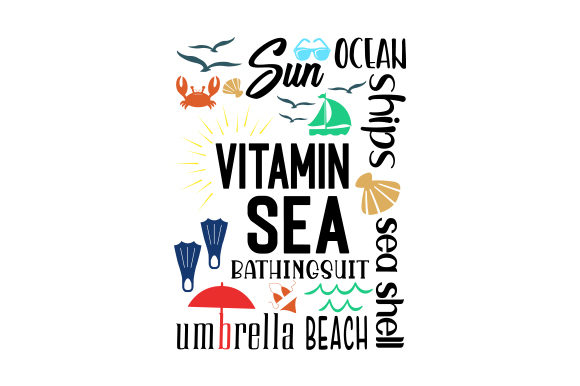 Vitamin Sea Quotes Craft Cut File By Creative Fabrica Crafts - Image 1