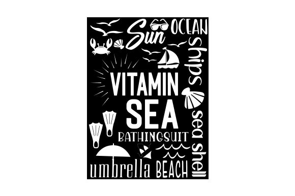 Vitamin Sea Quotes Craft Cut File By Creative Fabrica Crafts - Image 2