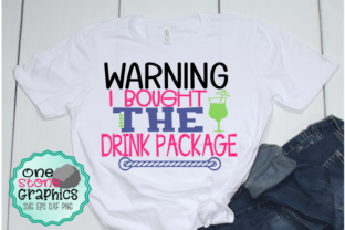 Download Free Warning I Bought The Drink Package Svg Graphic By for Cricut Explore, Silhouette and other cutting machines.