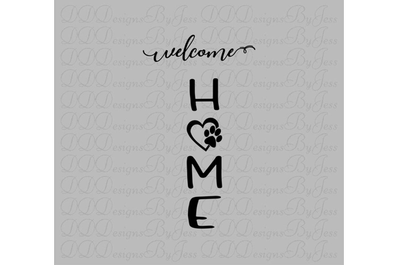 Download Free Welcome To Our Home Dog Lover Graphic By Dddesigns Creative for Cricut Explore, Silhouette and other cutting machines.