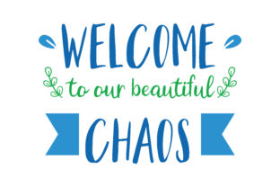 Download Free Welcome To Our Beautiful Chaos Quote Svg Cut Graphic By Thelucky for Cricut Explore, Silhouette and other cutting machines.