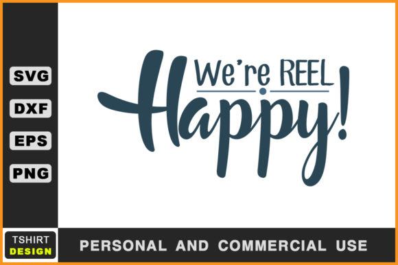 Download Free We Re Reel Happy Fishing T Shirt Svg Graphic By Handmade Studio for Cricut Explore, Silhouette and other cutting machines.