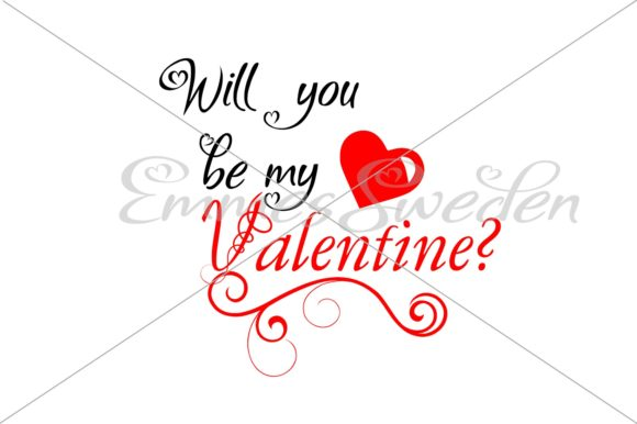 Download Free Will You Be My Valentine Svg Graphic By Emmessweden Creative for Cricut Explore, Silhouette and other cutting machines.
