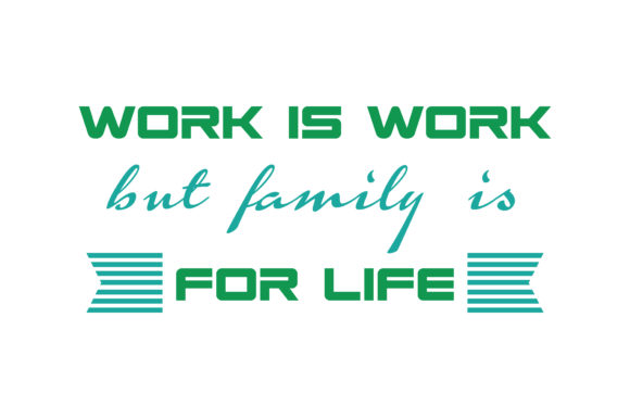 Download Free Work Is Work But Family Is For Life Quote Svg Cut Graphic By for Cricut Explore, Silhouette and other cutting machines.