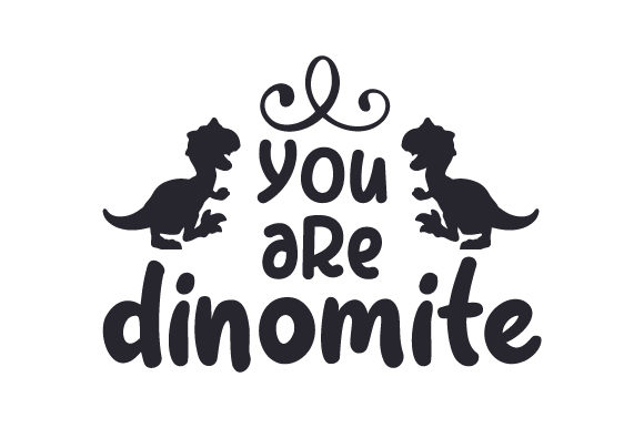 You Are Dinomite Dinosaurs Craft Cut File By Creative Fabrica Crafts - Image 2
