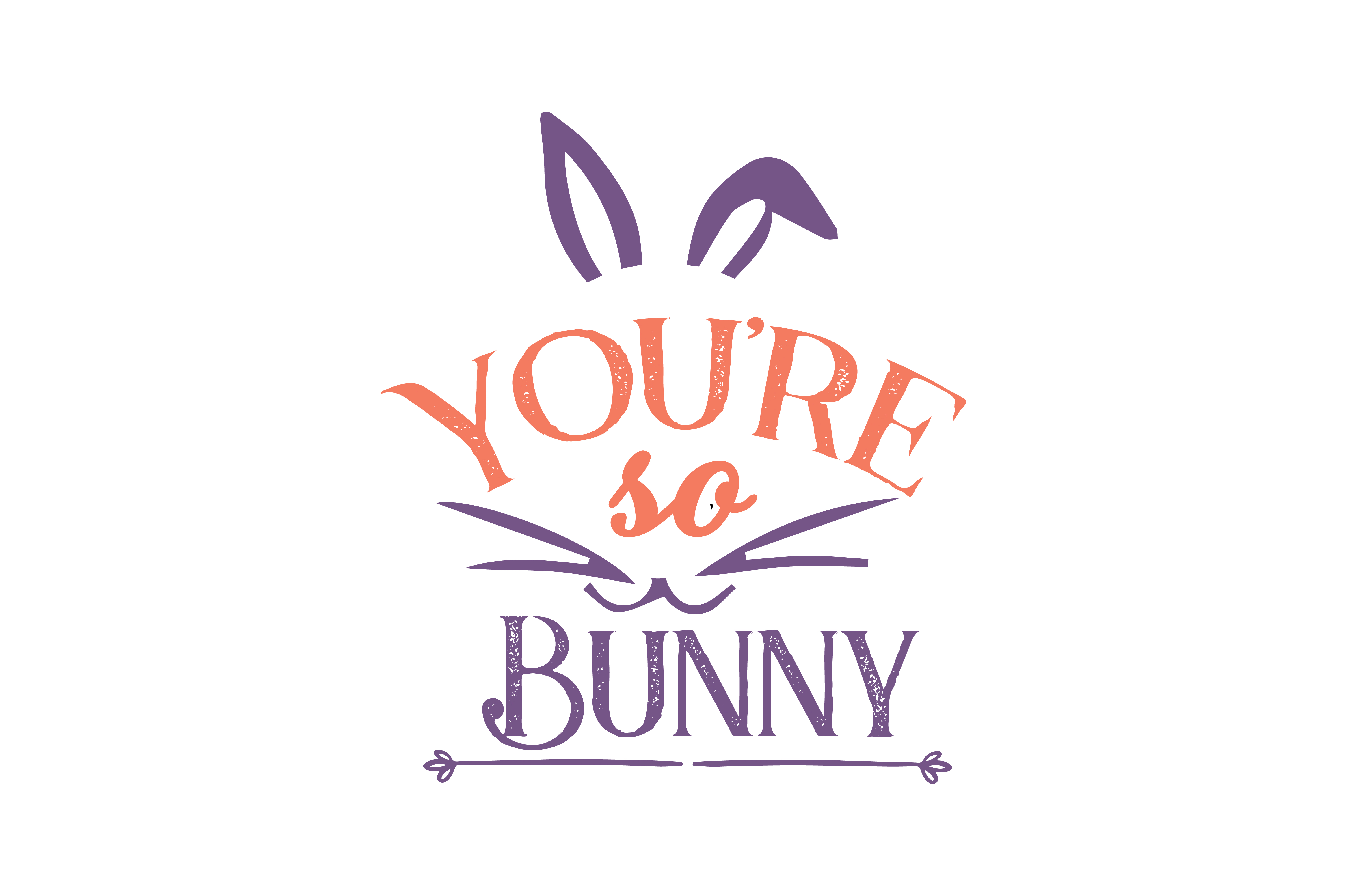 Download Free You Re So Bunny Quote Svg Cut Graphic By Thelucky Creative Fabrica for Cricut Explore, Silhouette and other cutting machines.