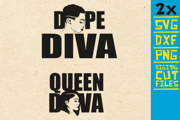 Download Free 2x Queen Diva Svg Dope Diva Svg Afro Graphic By for Cricut Explore, Silhouette and other cutting machines.