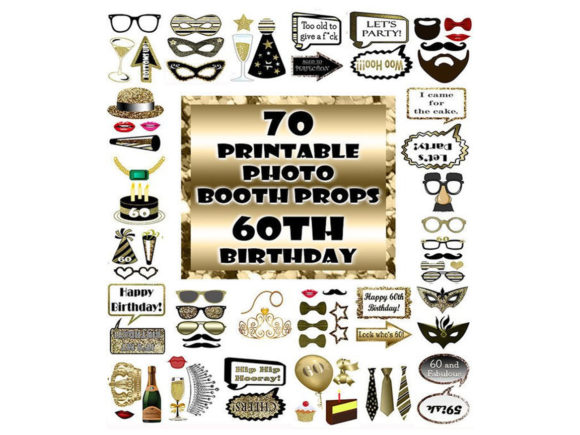 Download Free 60th Birthday Photo Booth Prop Gold Graphic By for Cricut Explore, Silhouette and other cutting machines.