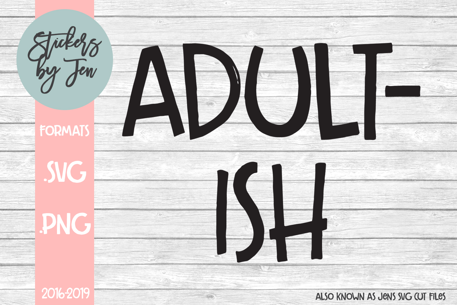 Download Free Adult Ish Svg Graphic By Stickers By Jennifer Creative Fabrica for Cricut Explore, Silhouette and other cutting machines.