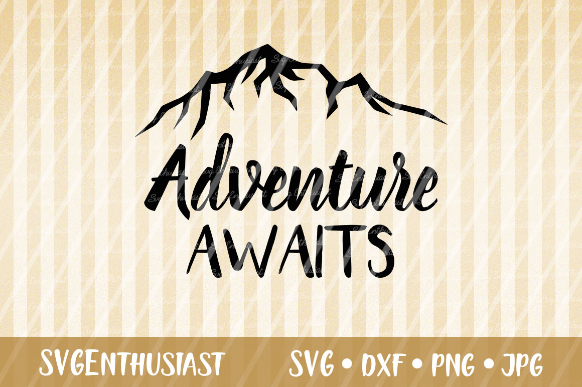 Adventure Awaits Svg Cut File Graphic By Svgenthusiast Creative Fabrica