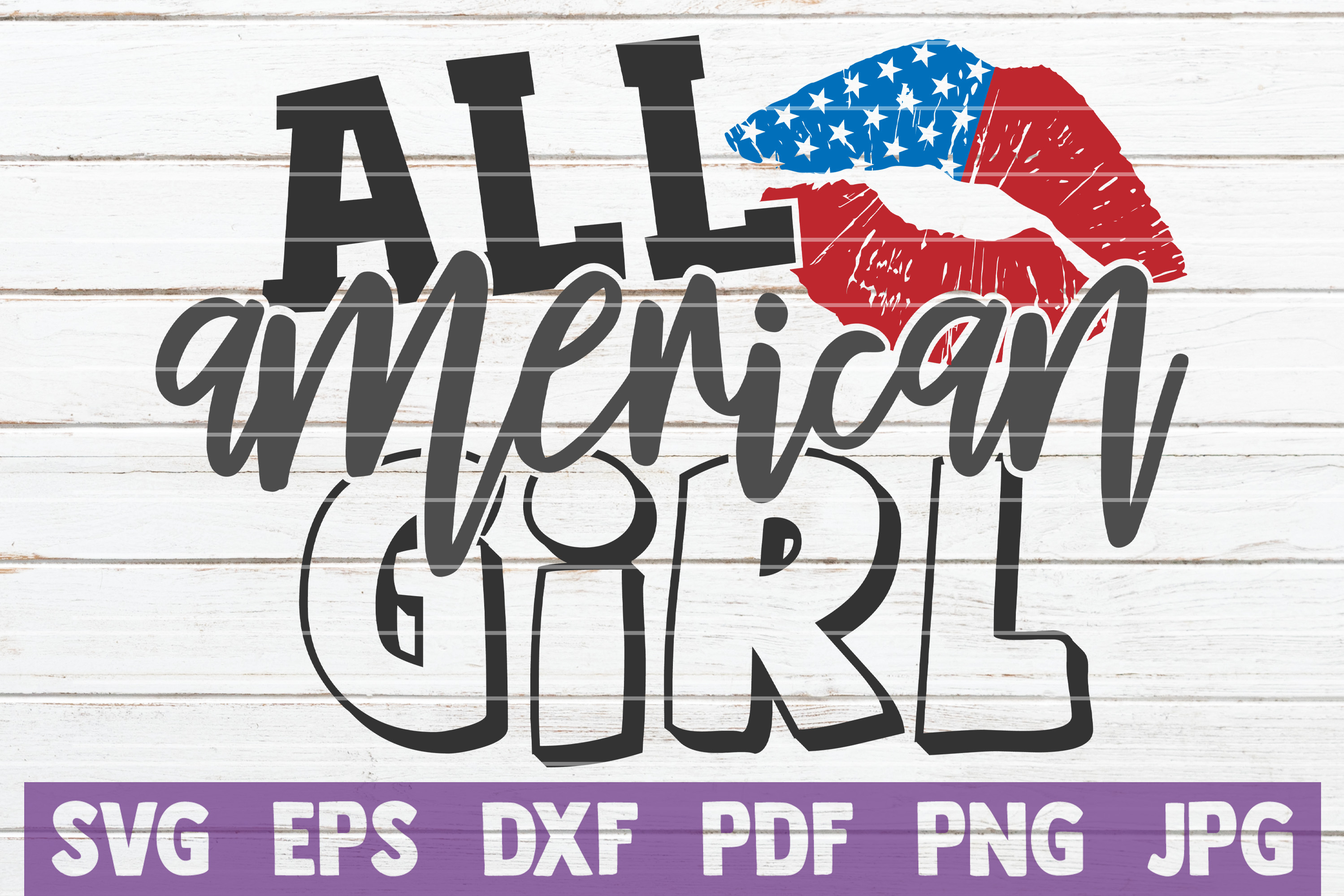 All American Girl Svg Cut File Graphic By Mintymarshmallows
