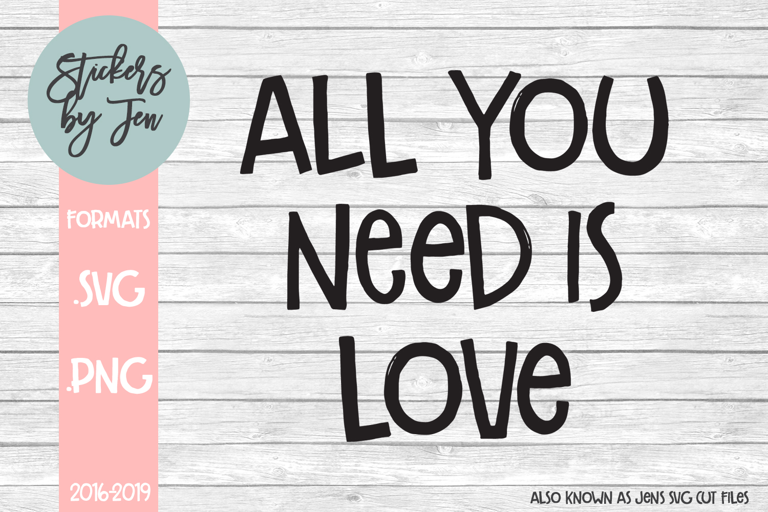 Download Free All You Need Is Love Svg Graphic By Stickers By Jennifer for Cricut Explore, Silhouette and other cutting machines.